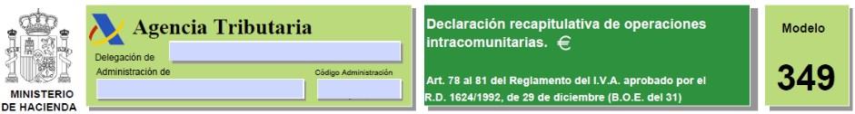 Modelo 349 Declaración de Operaciones Intracomunitarias