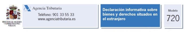 Modelo 720. Declaración sobre bienes y derechos situados en el extranjero