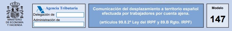Modelo 147. Comunicación del desplazamiento a territorio español