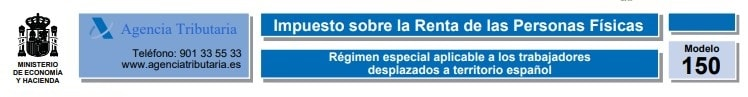 Modelo 150. IRPF. Régimen especial aplicable a los trabajadores desplazados a territorio español